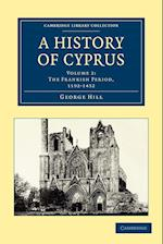 A History of Cyprus af George Hill