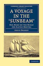 A Voyage in the 'Sunbeam' af Annie Brassey