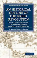 An Historical Outline of the Greek Revolution af William Martin Leake