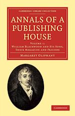 Annals of a Publishing House af Margaret Oliphant