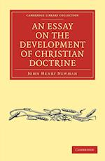 An Essay on the Development of Christian Doctrine af John Henry Newman