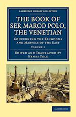 The Book of Ser Marco Polo, the Venetian af Marco Polo, Henry Yule