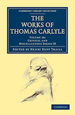 The Works of Thomas Carlyle af Thomas Carlyle, Henry Duff Traill
