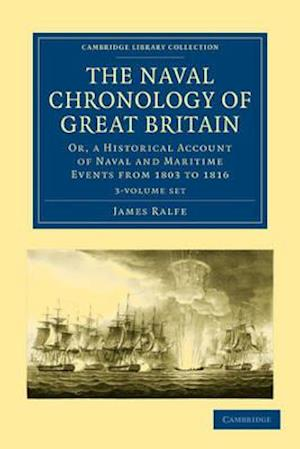The Naval Chronology of Great Britain 3 Volume Set