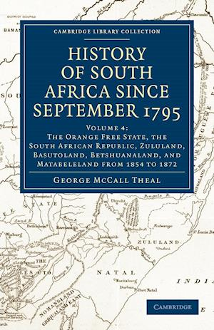 History of South Africa Since September 1795 - Volume 4