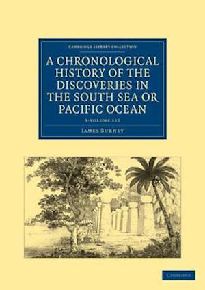 A Chronological History of the Discoveries in the South Sea or Pacific Ocean 5 Volume Set