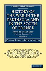 History of the War in the Peninsula and in the South of France af William Francis Patrick Napier