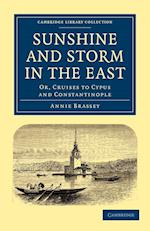 Sunshine and Storm in the East af Annie Brassey