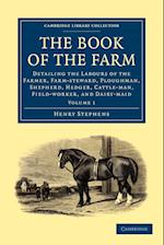 The Book of the Farm af Henry Stephens