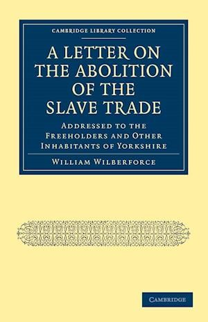 A Letter on the Abolition of the Slave Trade