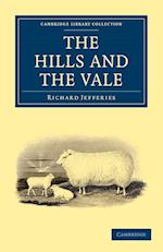 The Hills and the Vale af Richard Jefferies