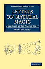 Letters on Natural Magic, Addressed to Sir Walter Scott af David Brewster