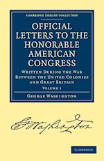 Official Letters to the Honorable American Congress af George Washington