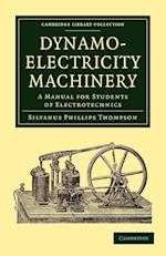 Dynamo-Electricity Machinery af Silvanus Phillips Thompson