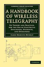 A Handbook of Wireless Telegraphy af James Erskine Murray