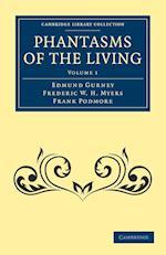 Phantasms of the Living af Frederic W H Myers, Frank Podmore, Edmund Gurney