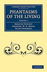 Phantasms of the Living af Frank Podmore, Frederic W H Myers, Edmund Gurney