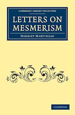 Letters on Mesmerism af Harriet Martineau