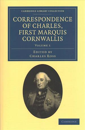 Correspondence of Charles, First Marquis Cornwallis 3 Volume Set
