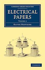 Electrical Papers af Oliver Heaviside