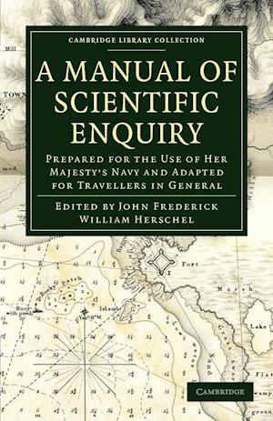 A Manual of Scientific Enquiry