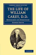 The Life of William Carey, D.D. af George Smith