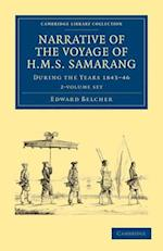 Narrative of the Voyage of HMS Samarang, During the Years 1843 46 2 Volume Set: Employed Surveying the Islands of the Eastern Archipelago