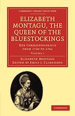 Elizabeth Montagu, the Queen of the Bluestockings af Elizabeth Montagu, Emily J Climenson