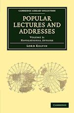Popular Lectures and Addresses af William Thomson