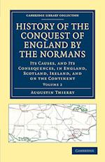 History of the Conquest of England by the Normans af Augustin Thierry, William Hazlitt