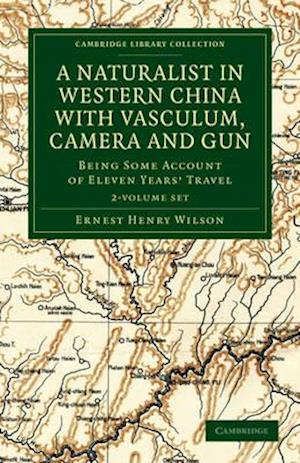 A Naturalist in Western China with Vasculum, Camera and Gun - 2 Volume Set