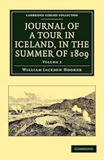 Journal of a Tour in Iceland, in the Summer of 1809 af William Jackson Hooker