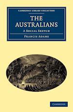 The Australians af Francis William Lauderdale Adams, Francis Adams