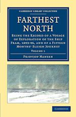 Farthest North (Cambridge Library Collection: Travel and Exploration)