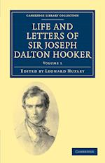 Life and Letters of Sir Joseph Dalton Hooker O.M., G.C.S.I. af Joseph Dalton Hooker, Hycanthine Hooker, Leonard Huxley