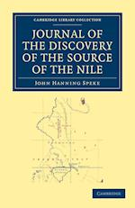 Journal of the Discovery of the Source of the Nile (Cambridge Library Collection: Travel and Exploration)