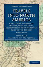 Travels Into North America - 3 Volume Set