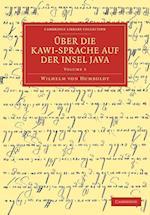 Uber Die Kawi-sprache Auf Der Insel Java af Wilhelm Von Humboldt