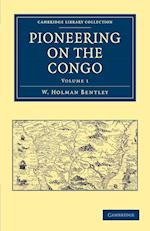 Pioneering on the Congo - Volume 1