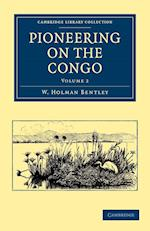 Pioneering on the Congo - Volume 2