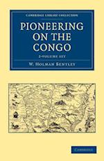 Pioneering on the Congo - 2 Volume Set
