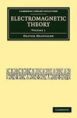 Electromagnetic Theory af Oliver Heaviside