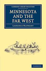 Minnesota and the Far West af Laurence Oliphant