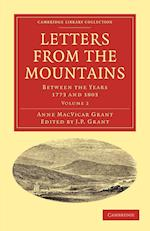 Letters from the Mountains af J P Grant, Anne MacVicar Grant