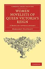 Women Novelists of Queen Victoria's Reign af Margaret Oliphant