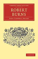 Robert Burns af John Morley, John Campbell Shairp