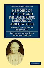 Memoirs of the Life and Philanthropic Labours of Andrew Reed, D.D. af Charles Reed, Andrew Reed