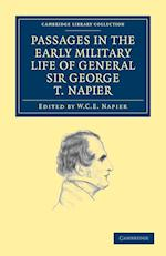 Passages in the Early Military Life of General Sir George T. Napier, K.C.B. af W C E Napier, George Thomas Napier