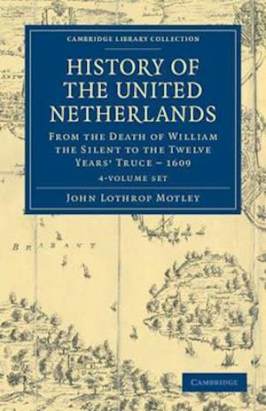 History of the United Netherlands - 4 Volume Set