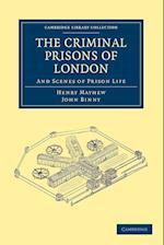 The Criminal Prisons of London af Henry Mayhew, John Binny